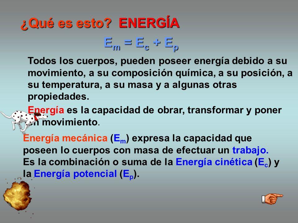 ¿Qué es esto ENERGÍA Em = Ec + Ep