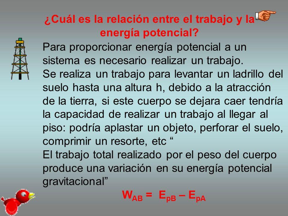 ¿Cuál es la relación entre el trabajo y la energía potencial