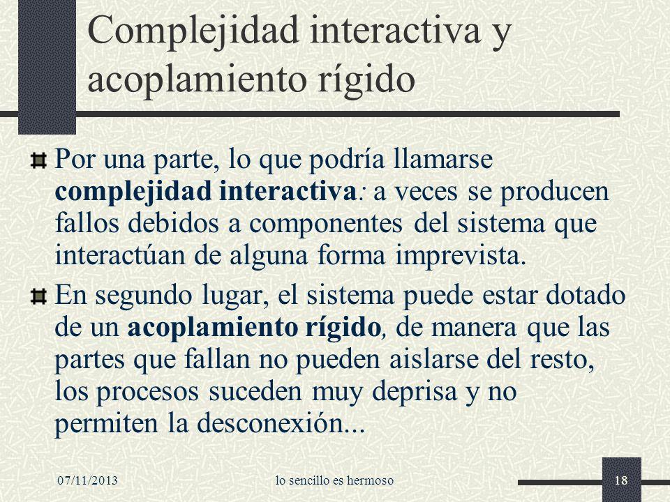 Complejidad interactiva y acoplamiento rígido