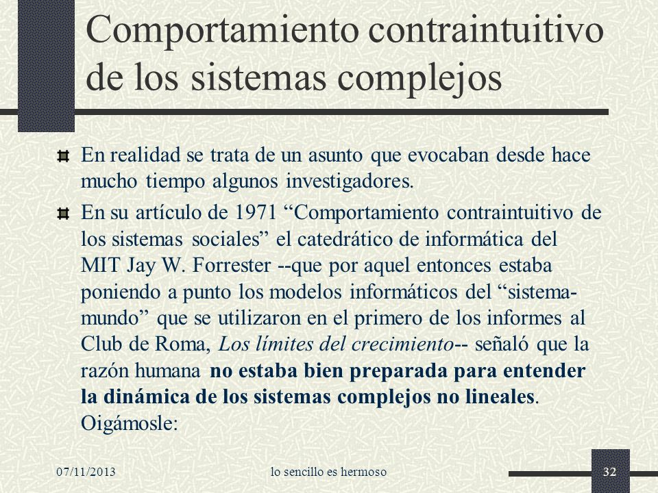 Comportamiento contraintuitivo de los sistemas complejos