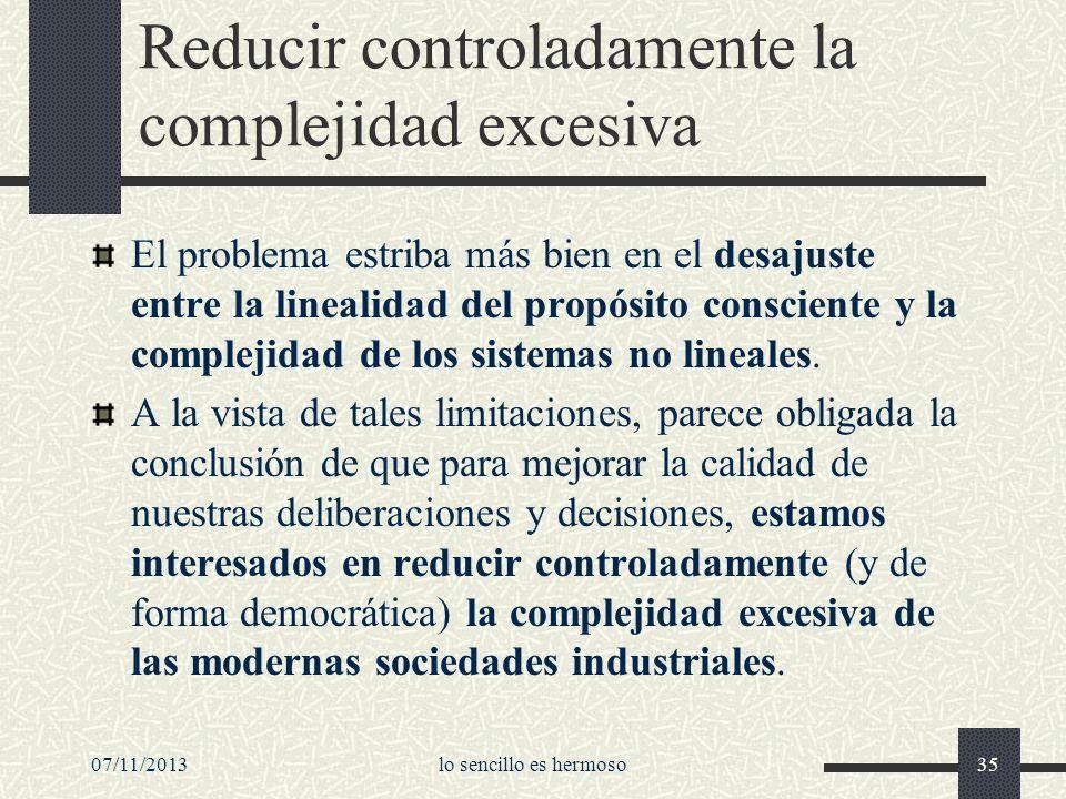 Reducir controladamente la complejidad excesiva