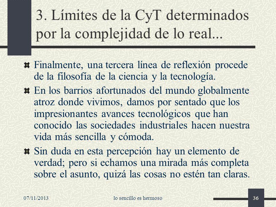3. Límites de la CyT determinados por la complejidad de lo real...