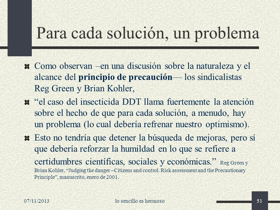 Para cada solución, un problema