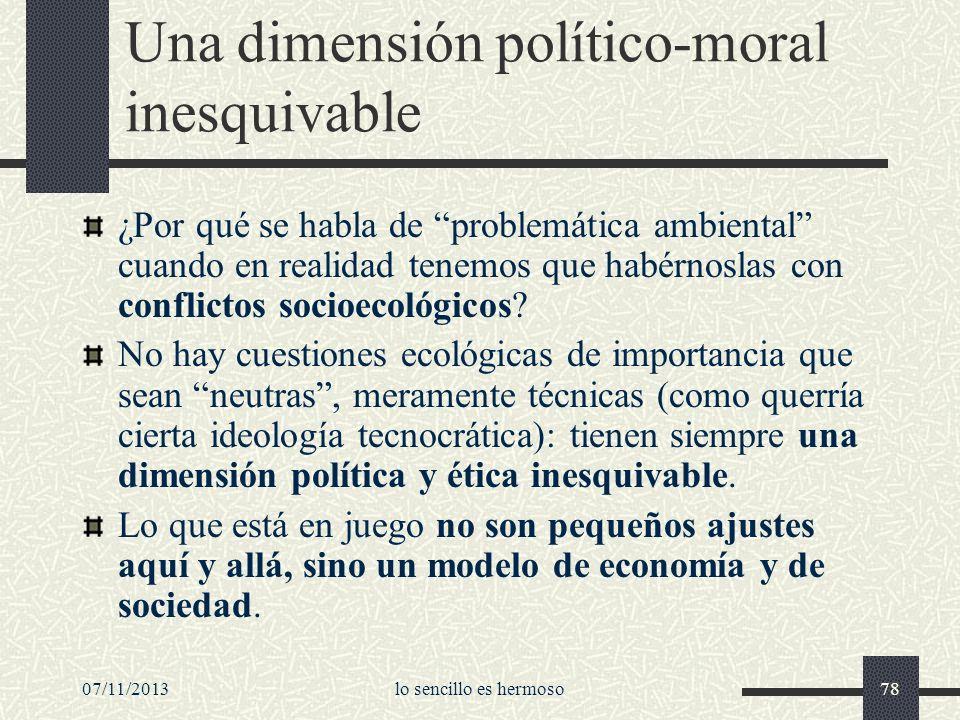 Una dimensión político-moral inesquivable