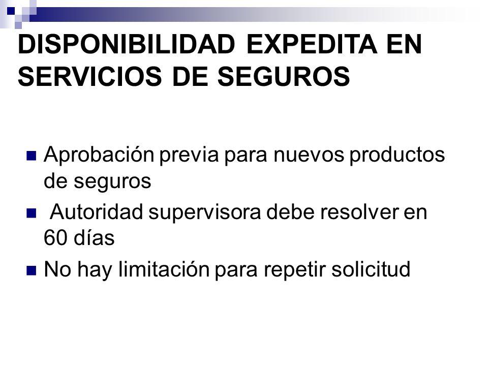 DISPONIBILIDAD EXPEDITA EN SERVICIOS DE SEGUROS