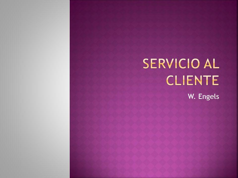SERVICIO AL CLIENTE W. Engels