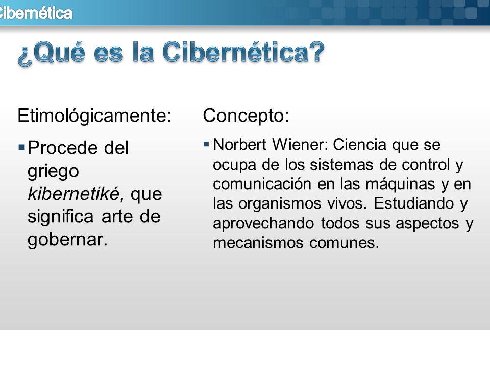 ¿Qué es la Cibernética Etimológicamente:
