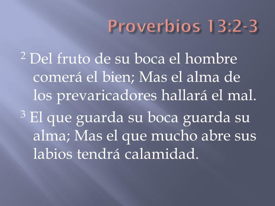 Proverbios 13:2-3