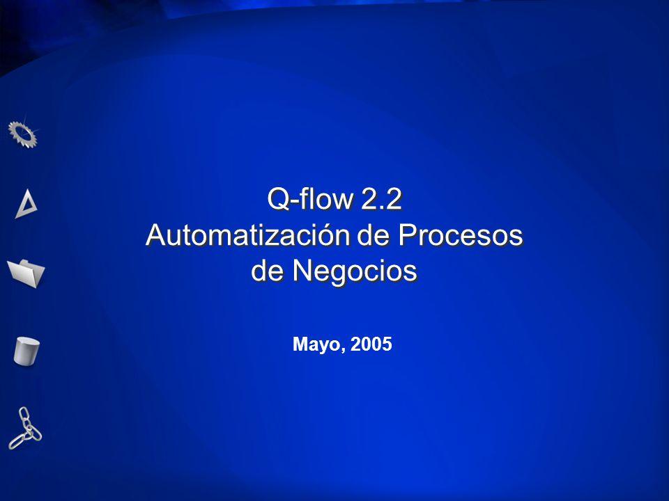 Q-flow 2.2 Automatización de Procesos de Negocios