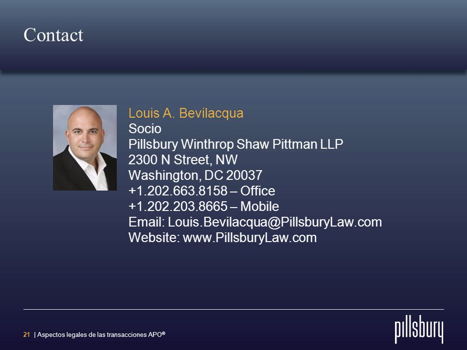 Contact Louis A. Bevilacqua Socio Pillsbury Winthrop Shaw Pittman LLP