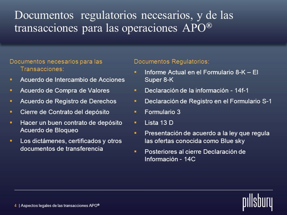 Documentos regulatorios necesarios, y de las transacciones para las operaciones APO®