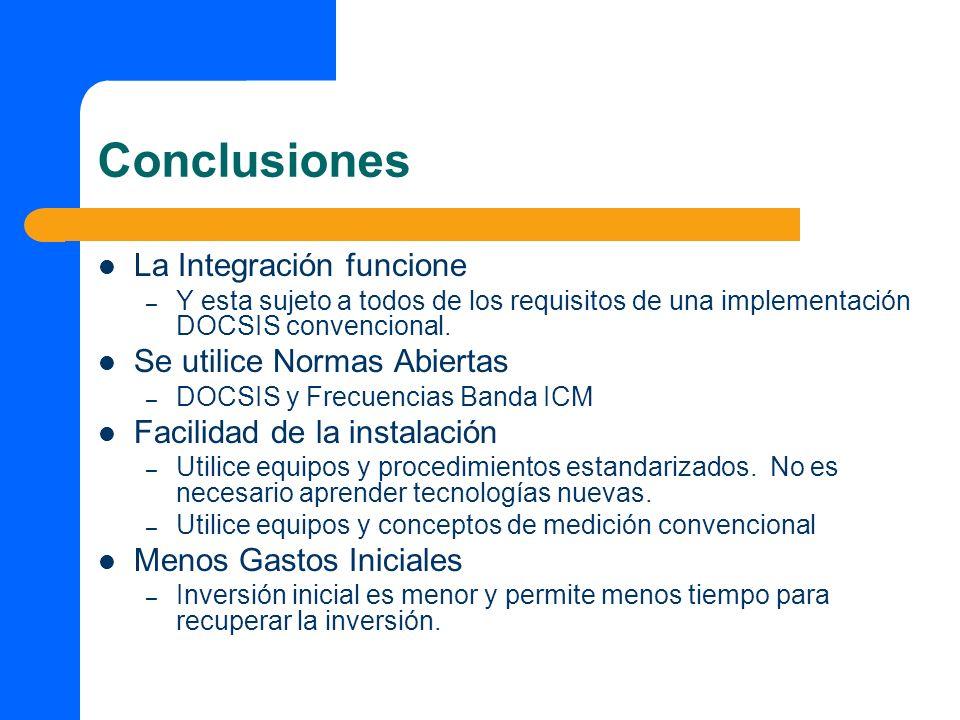 Conclusiones La Integración funcione Se utilice Normas Abiertas
