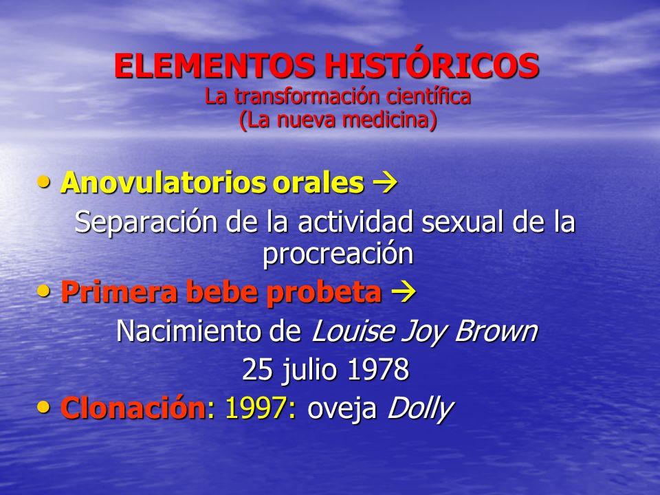 ELEMENTOS HISTÓRICOS La transformación científica (La nueva medicina)