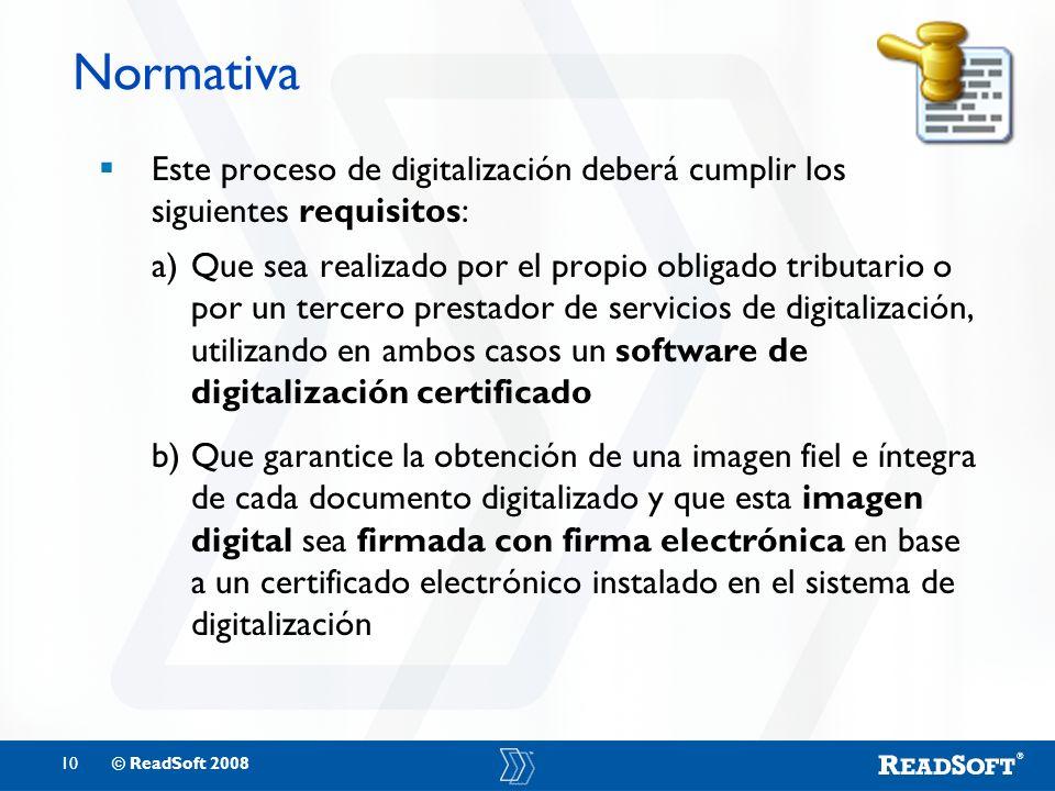 Normativa Este proceso de digitalización deberá cumplir los siguientes requisitos: