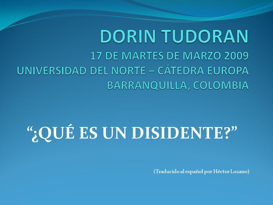 ¿QUÉ ES UN DISIDENTE (Traducido al español por Héctor Lozano)
