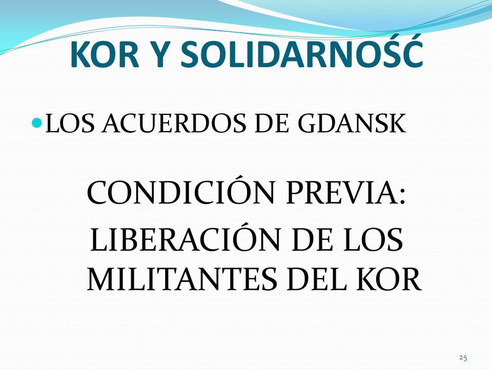 LIBERACIÓN DE LOS MILITANTES DEL KOR