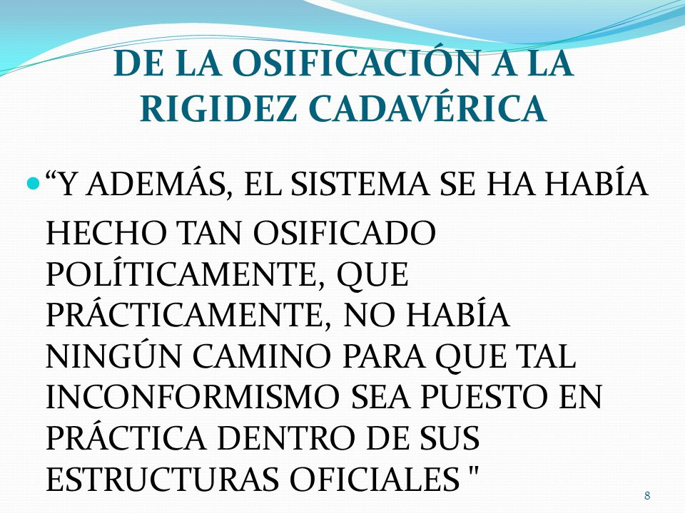 DE LA OSIFICACIÓN A LA RIGIDEZ CADAVÉRICA