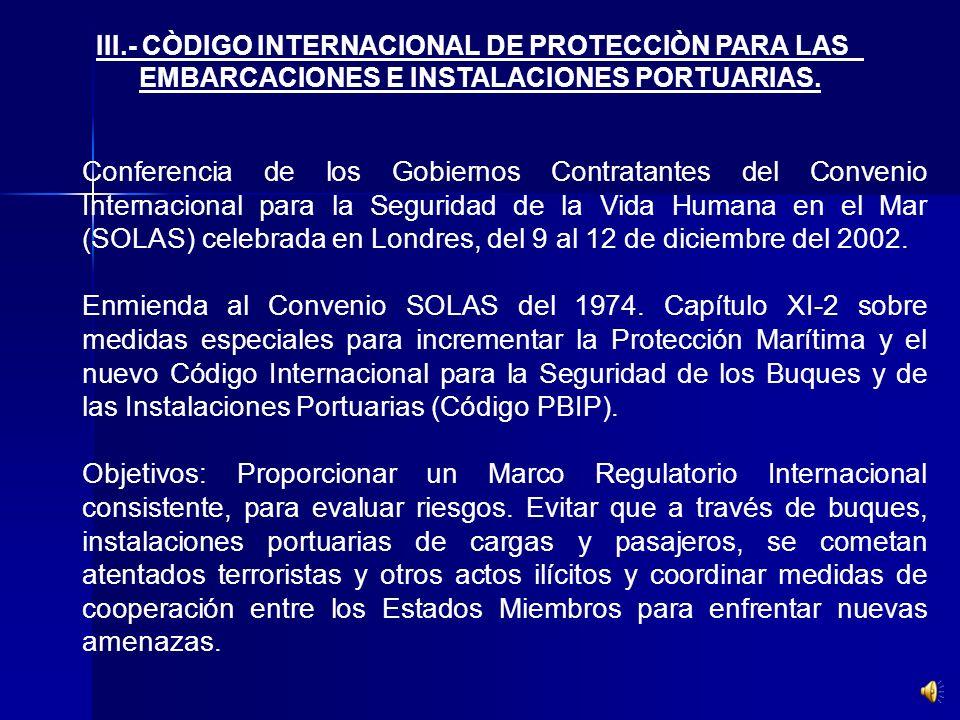 III. - CÒDIGO INTERNACIONAL DE PROTECCIÒN PARA LAS
