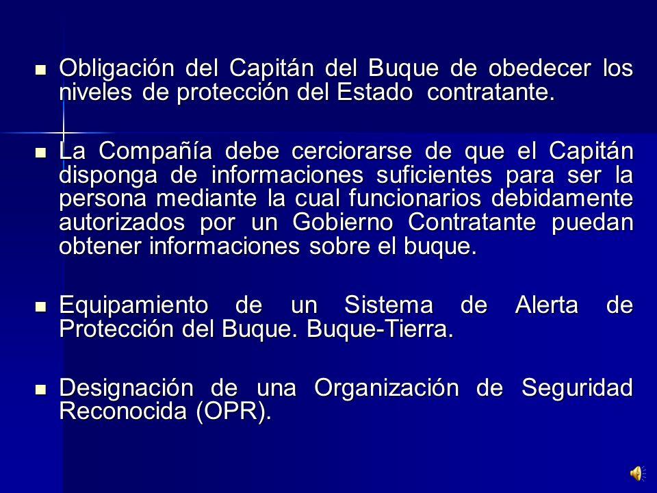 Obligación del Capitán del Buque de obedecer los niveles de protección del Estado contratante.