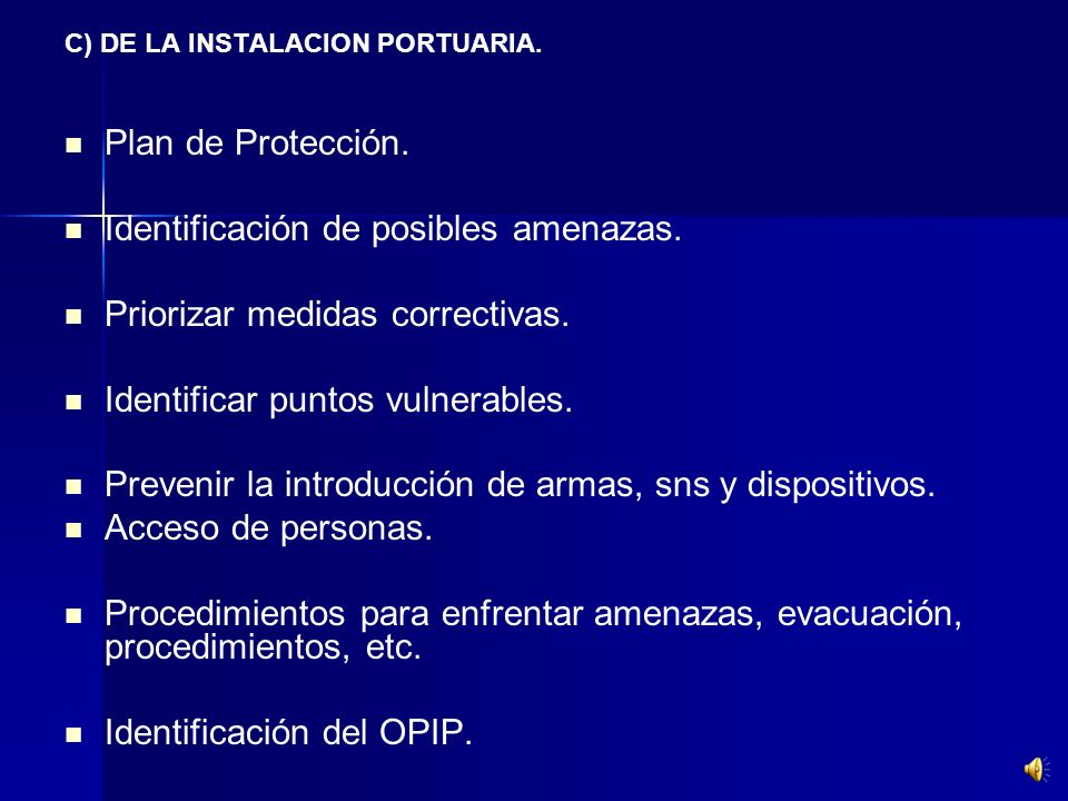 Identificación de posibles amenazas. Priorizar medidas correctivas.