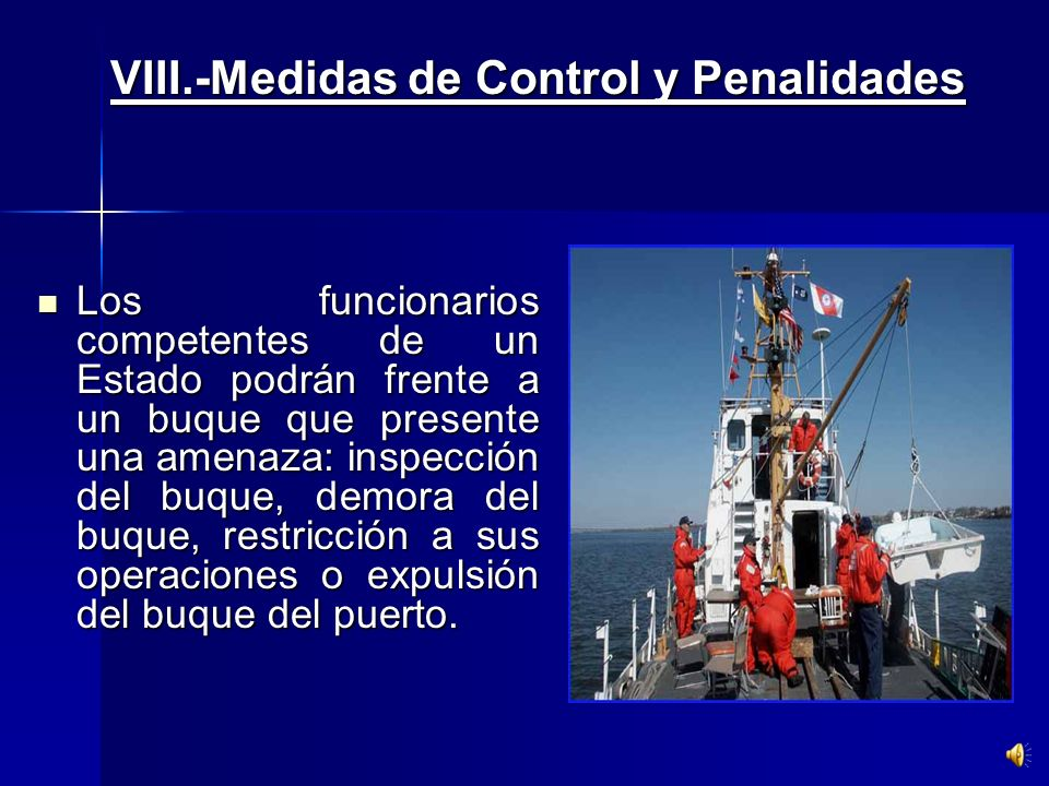 VIII.-Medidas de Control y Penalidades