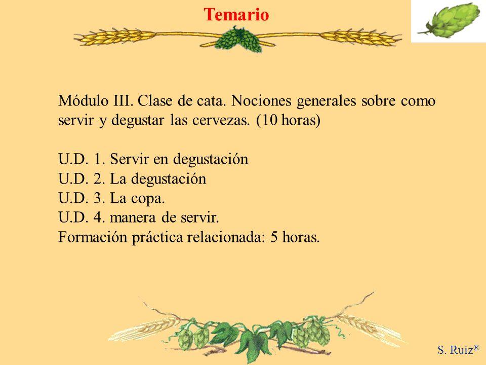 Temario Módulo III. Clase de cata. Nociones generales sobre como servir y degustar las cervezas. (10 horas)