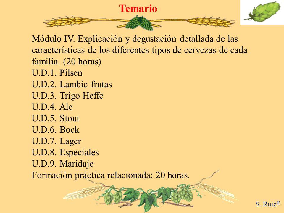TemarioMódulo IV. Explicación y degustación detallada de las características de los diferentes tipos de cervezas de cada familia. (20 horas)