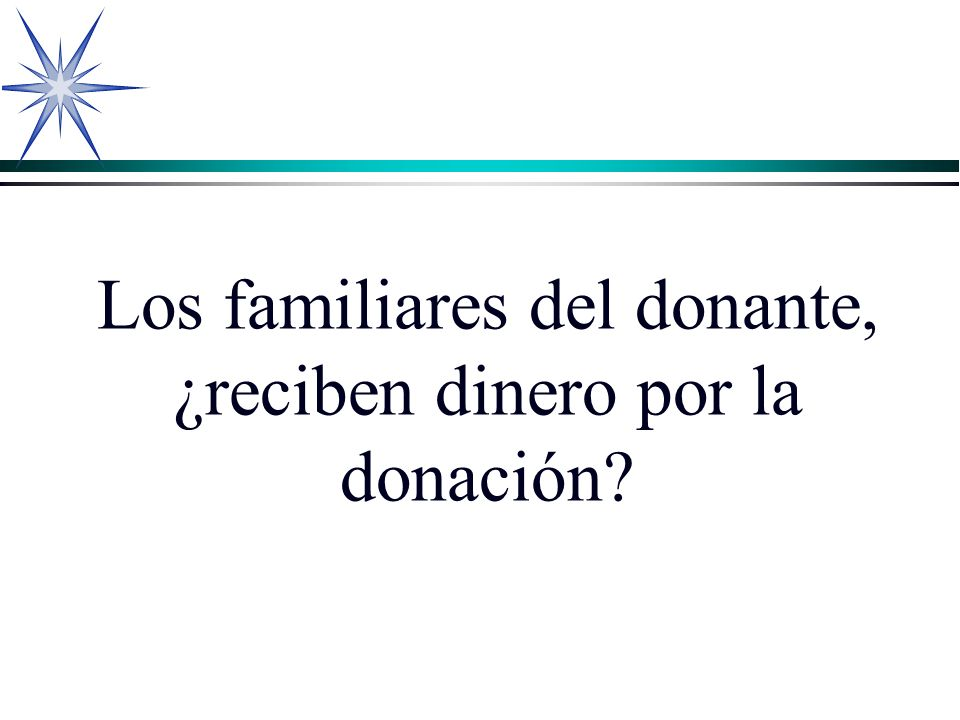 Los familiares del donante, ¿reciben dinero por la donación