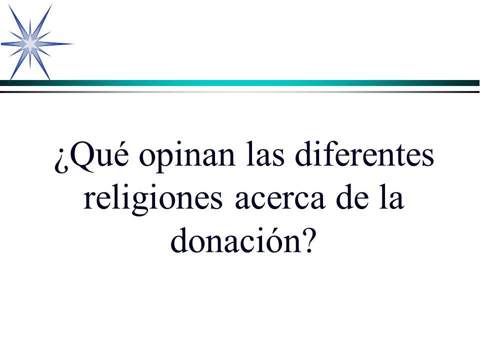 ¿Qué opinan las diferentes religiones acerca de la donación