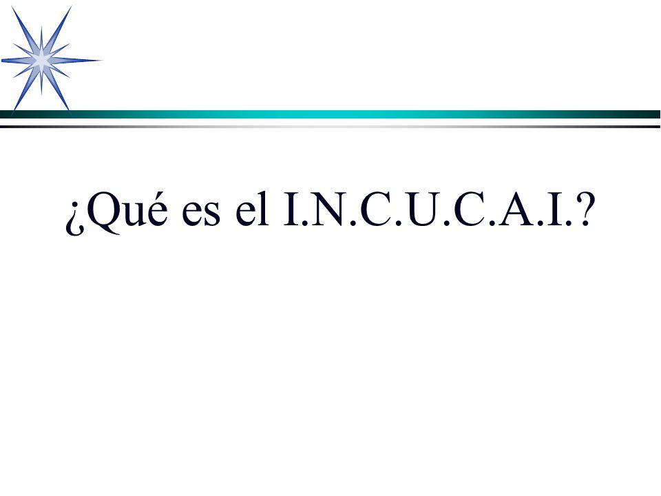 ¿Qué es el I.N.C.U.C.A.I.