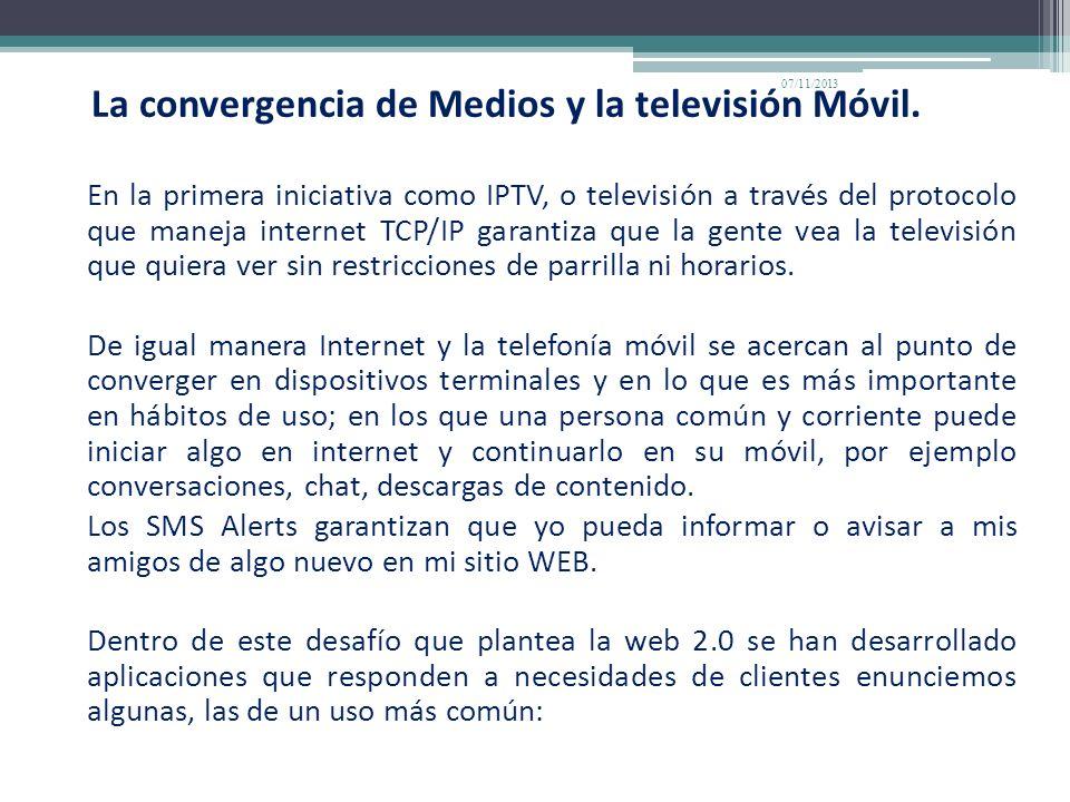 La convergencia de Medios y la televisión Móvil.
