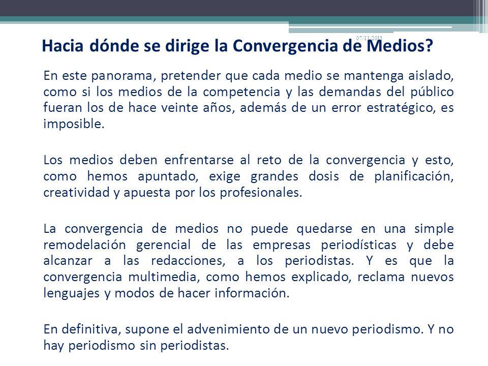 Hacia dónde se dirige la Convergencia de Medios