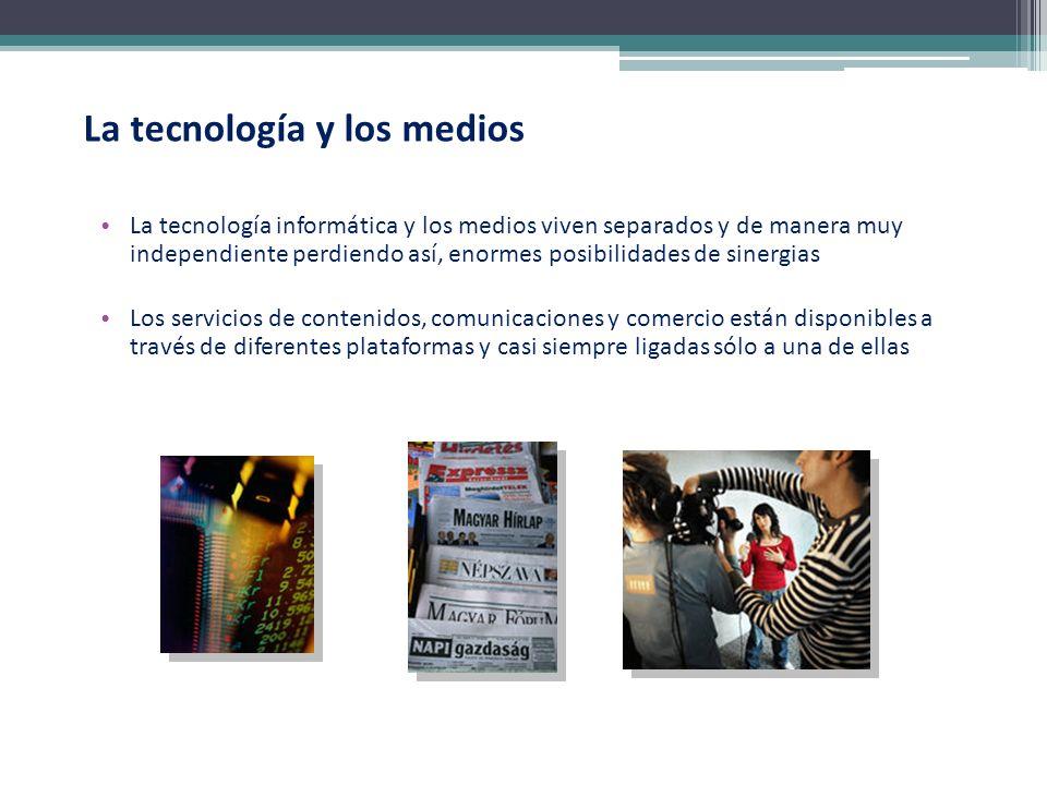 La tecnología y los medios
