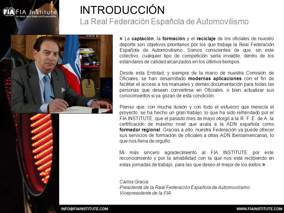 INTRODUCCIÓN La Real Federación Española de Automovilismo