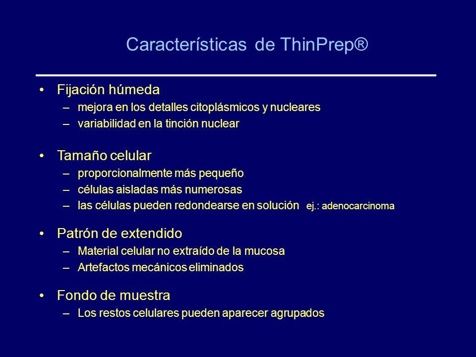 Características de ThinPrep®