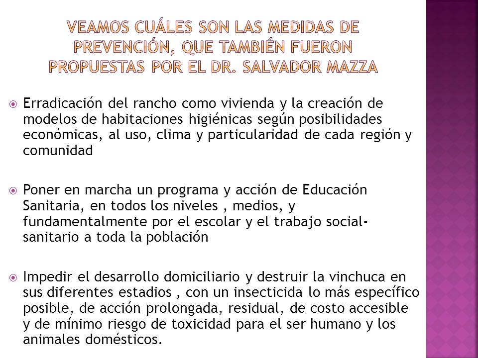 Veamos cuáles son las medidas de prevención, que también fueron propuestas por el DR. Salvador Mazza
