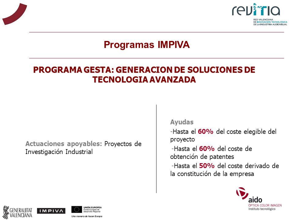 PROGRAMA GESTA: GENERACION DE SOLUCIONES DE TECNOLOGIA AVANZADA