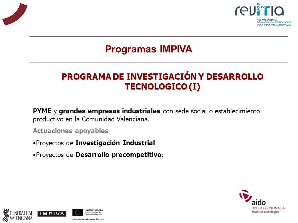 PROGRAMA DE INVESTIGACIÓN Y DESARROLLO TECNOLOGICO (I)