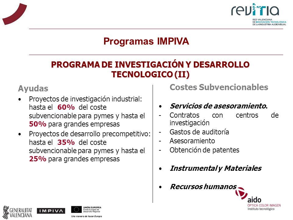 PROGRAMA DE INVESTIGACIÓN Y DESARROLLO TECNOLOGICO (II)