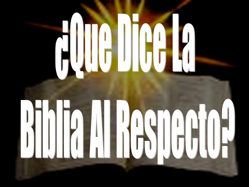 ¿Que Dice La Biblia Al Respecto