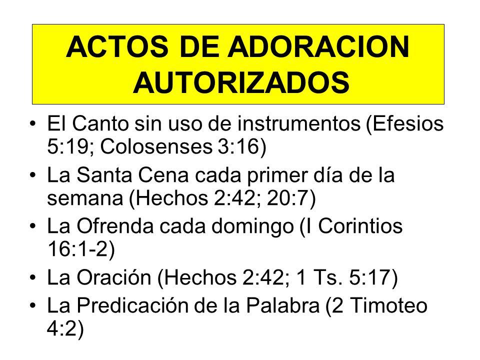 ACTOS DE ADORACION AUTORIZADOS