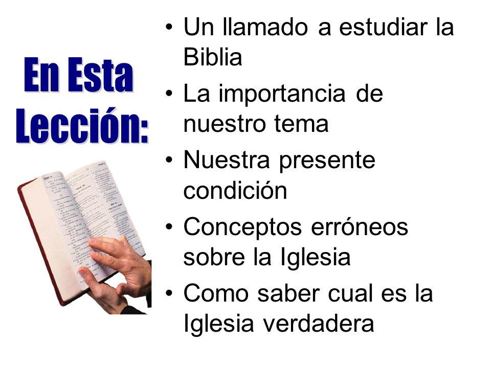 Un llamado a estudiar la Biblia La importancia de nuestro tema