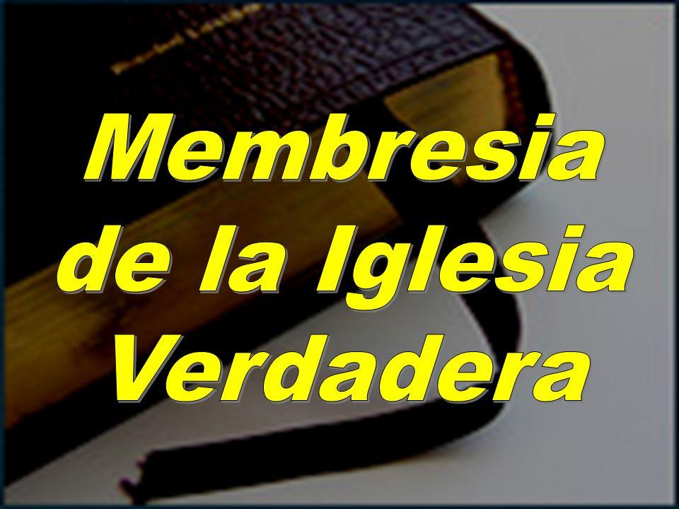 Membresia de la Iglesia Verdadera
