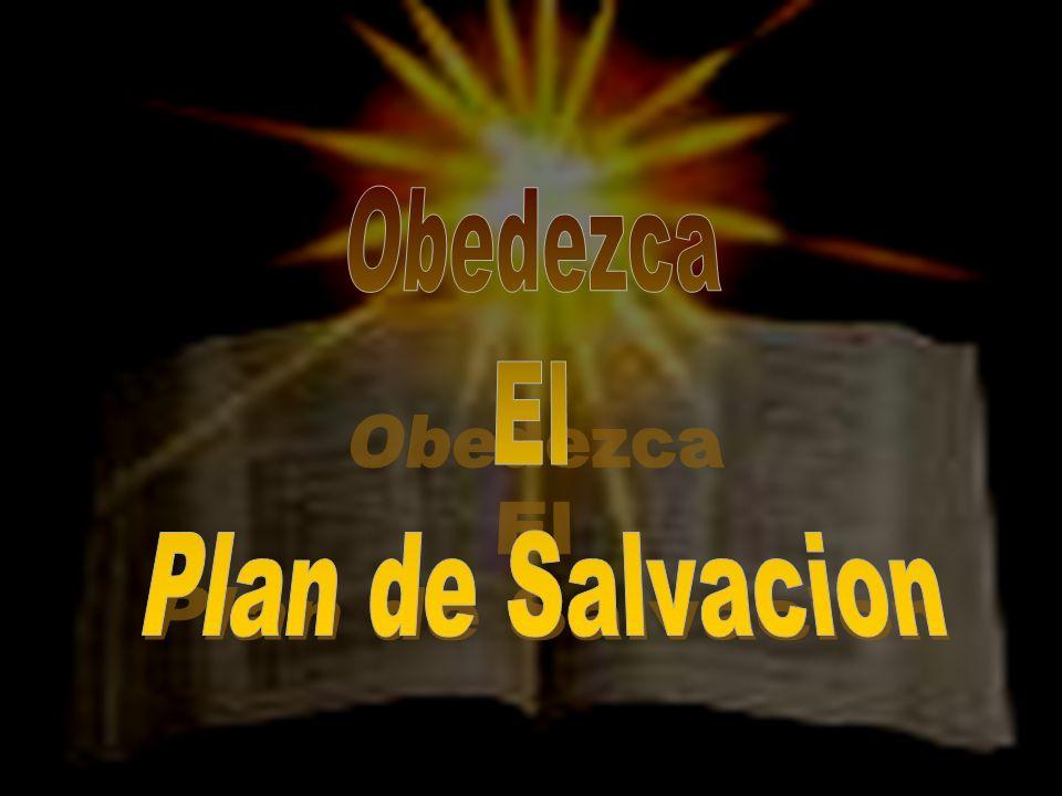 Obedezca El Plan de Salvacion