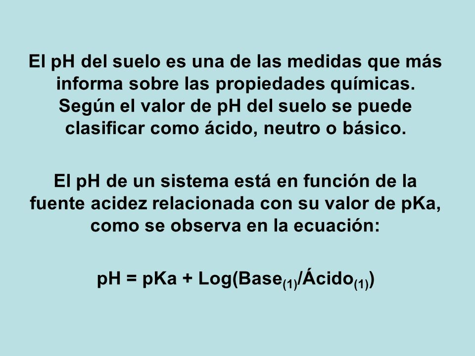 pH = pKa + Log(Base(1)/Ácido(1))