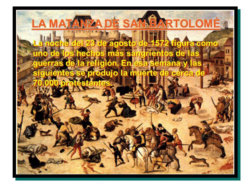 LA MATANZA DE SAN BARTOLOMÉ
