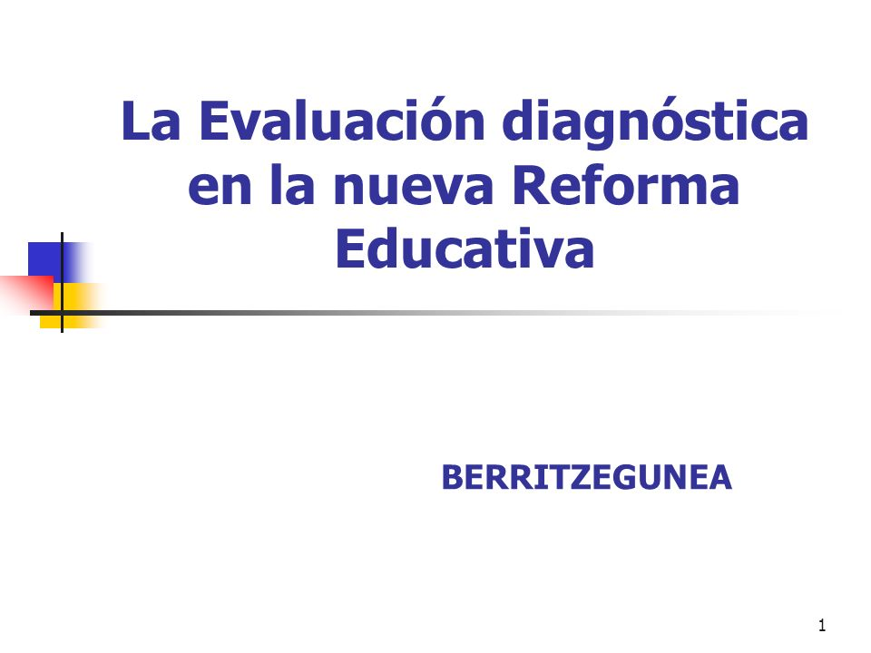 La Evaluación diagnóstica en la nueva Reforma Educativa