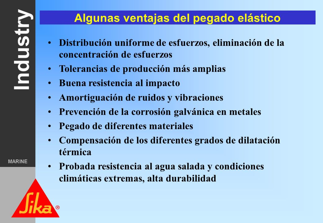 Algunas ventajas del pegado elástico