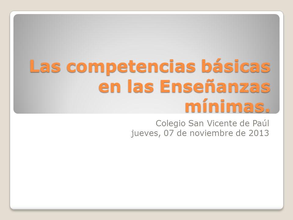 Las competencias básicas en las Enseñanzas mínimas.
