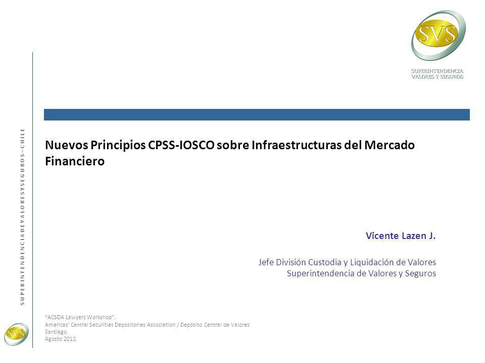 Nuevos Principios CPSS-IOSCO sobre Infraestructuras del Mercado Financiero